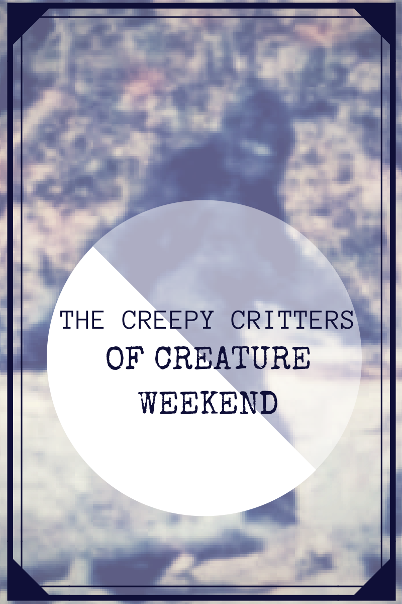 THE CREEPY CRITTERS