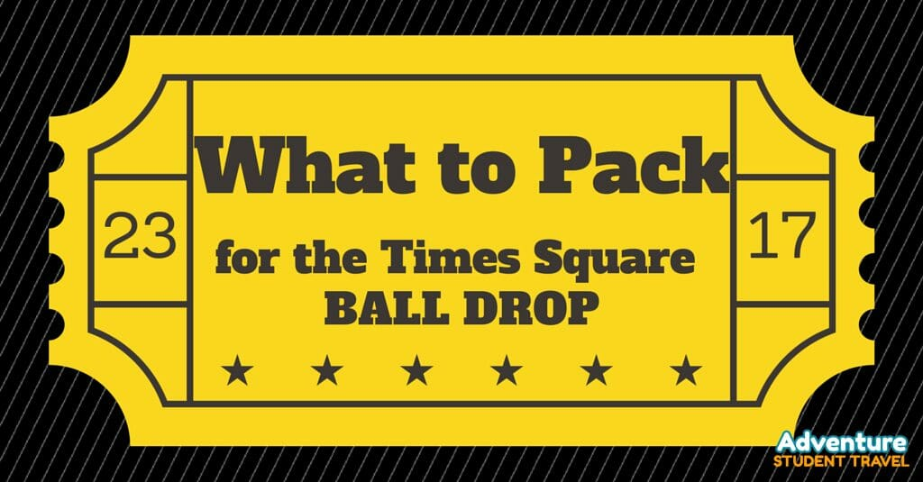 What to pack for the Times Square Ball Drop