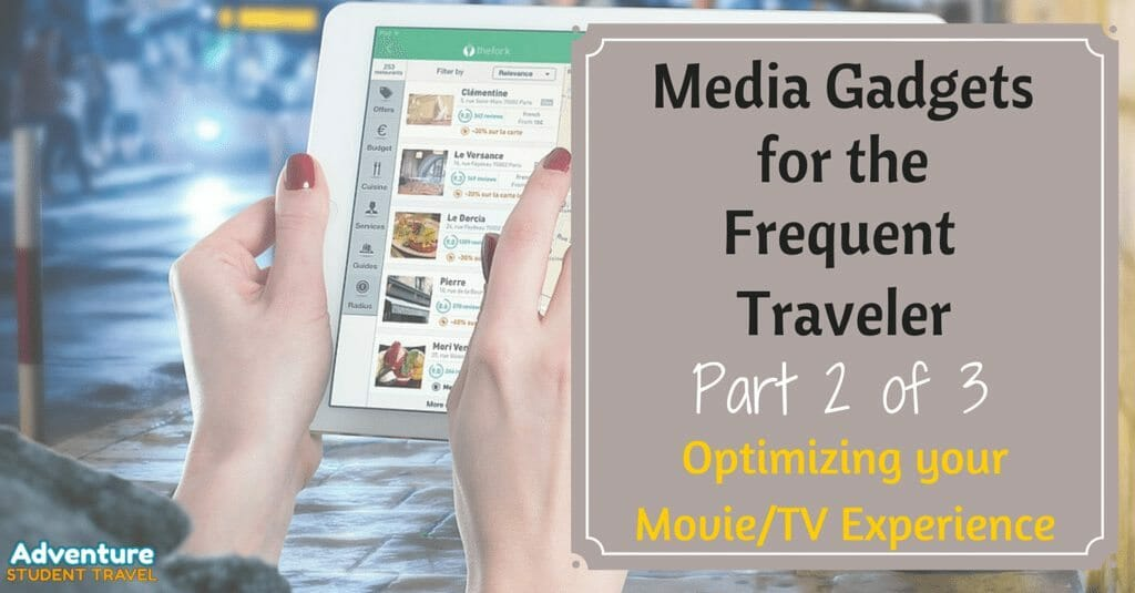 Media Gadgets for the Frequent Traveler (1)