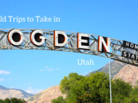 Field Trips to Take in Ogden