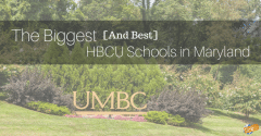 Biggest [and Best] HBCU Schools in Maryland